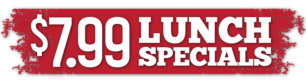 $7.99 Lunch Specials